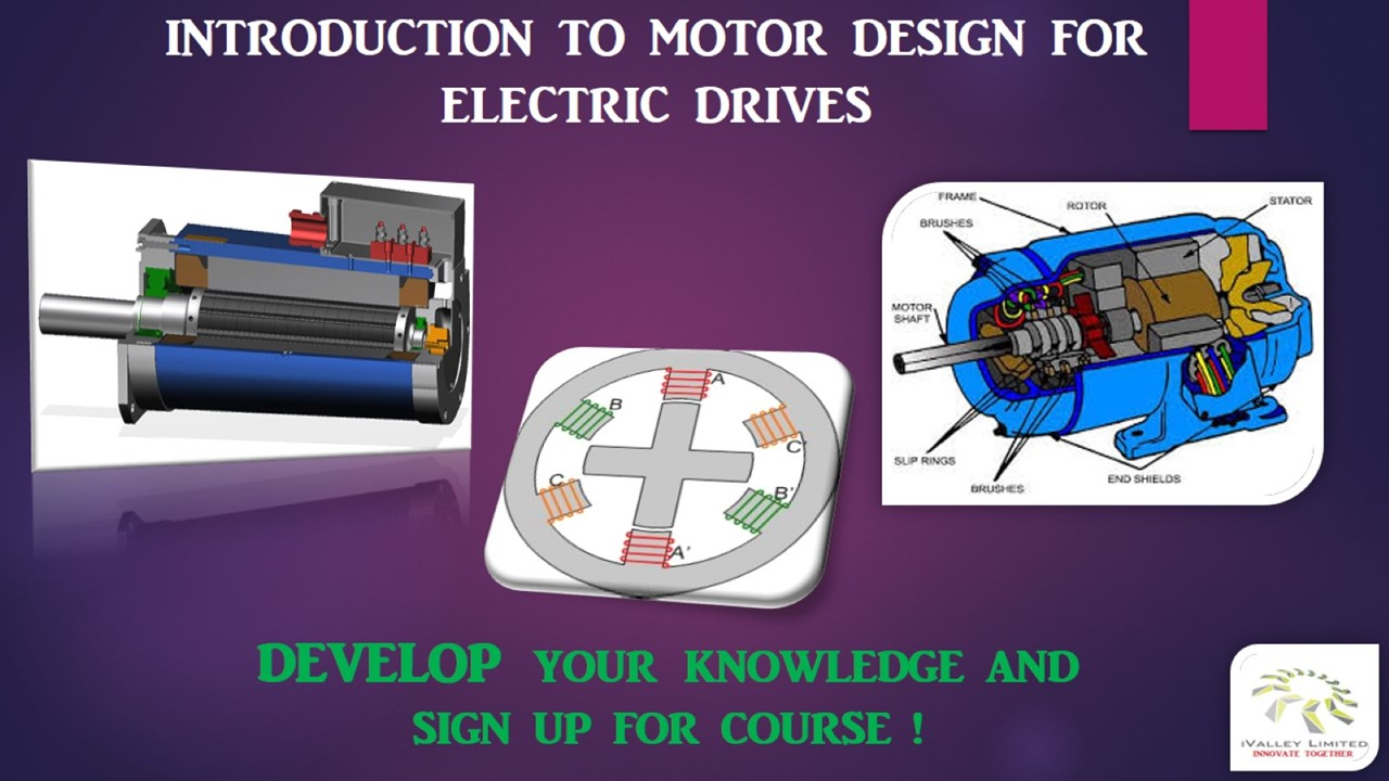 Introduction To Motor Design For Electric Drives Ivalley